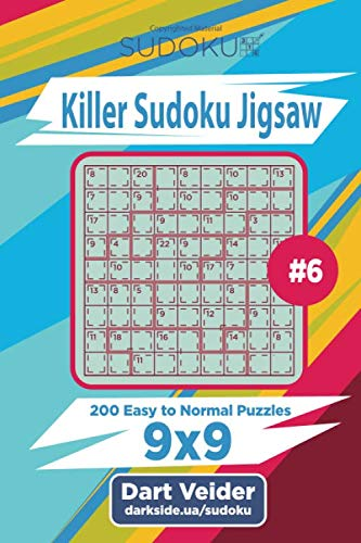 Killer Sudoku Jigsaw - 200 Easy to Normal Puzzles 9x9 (Volume 6): Dart Veider