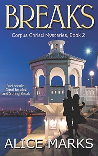 9781986341363: Breaks: Corpus Christi Mysteries, Book 2: Volume 2