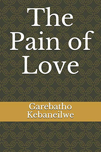 9781986371889: The Pain of Love