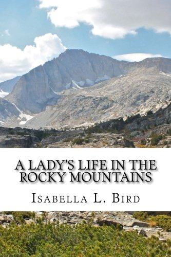 9781986388245: A Lady's Life in the Rocky Mountains