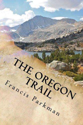 9781986390088: The Oregon Trail
