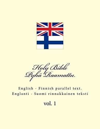 Holy Bible. Pyh? Raamattu: English - Finnish: Kushnir, Ivan