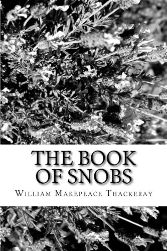9781986432740: The Book of Snobs