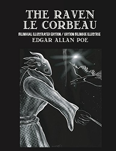 The Raven / Le Corbeau - Bilingual: Edgar Allan Poe