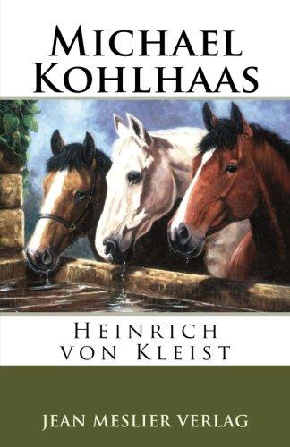 Michael Kohlhaas: Von Kleist, Heinrich