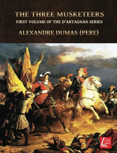 9781986482684: The Three Musketeers: First Volume Of The D'Artagnan Series