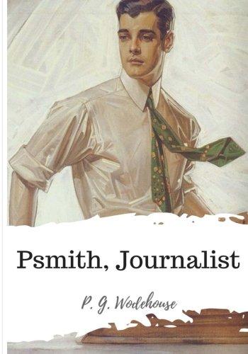 9781986501453: Psmith, Journalist