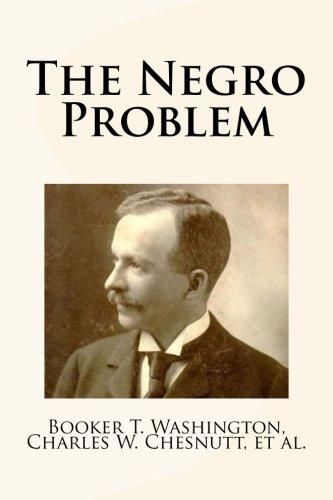 The Negro Problem: Washington, Booker T./