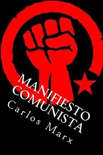 Manifiesto Comunista: Marx, Carlos