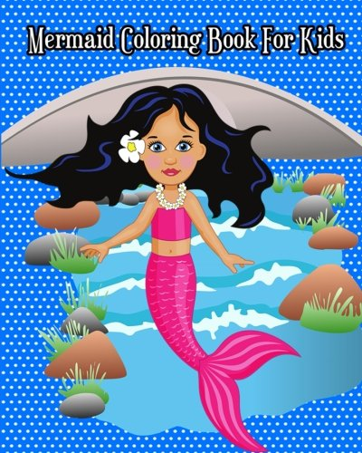 Mermaid Coloring Book For Kids Super Cute