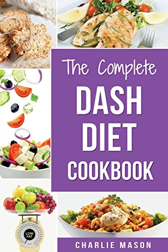 9781986661300 The Complete Dash Diet Books Dash Diet Recipes Dash