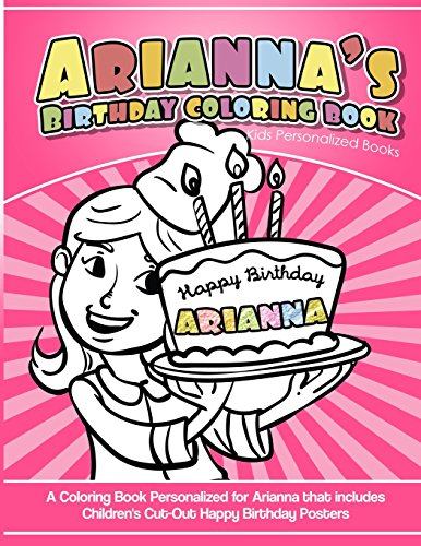 Arianna's Birthday Coloring Book Kids Personalized Books: Books, Arianna's
