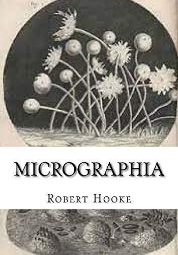 Micrographia: Hooke, Robert