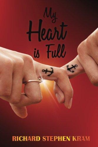 My Heart is Full: Kram, Richard Stephen