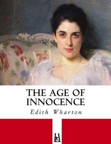 The Age of Innocence: Wharton, Edith