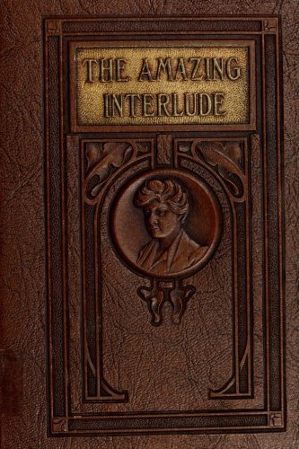 9781986858021: The Amazing Interlude