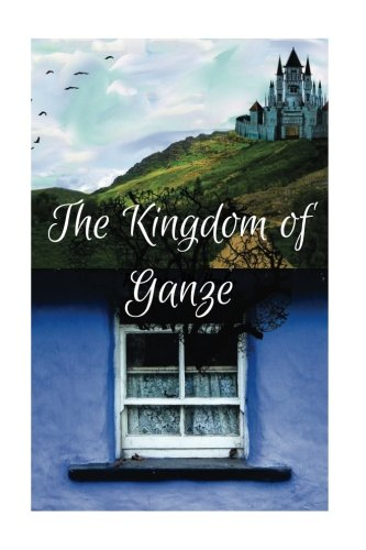 The Kingdom of Ganze: Emma Young