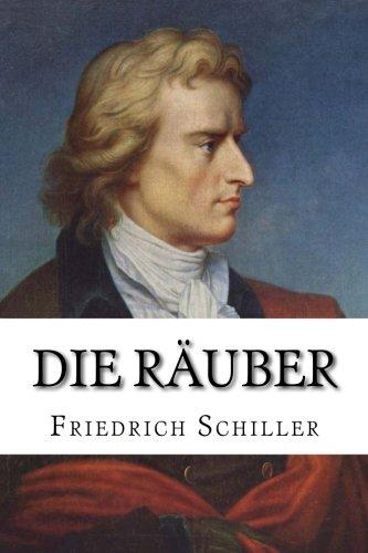 Die Räuber (German Edition): Schiller, Friedrich