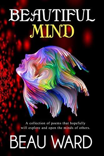 Beautiful Mind: Beau Ward
