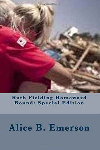 Ruth Fielding Homeward Bound: Special Edition: Emerson, Alice B.