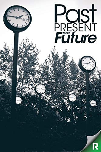 Past, Present and Future: A READUP Anthology: Hussein, Aamer/ Abbasi,
