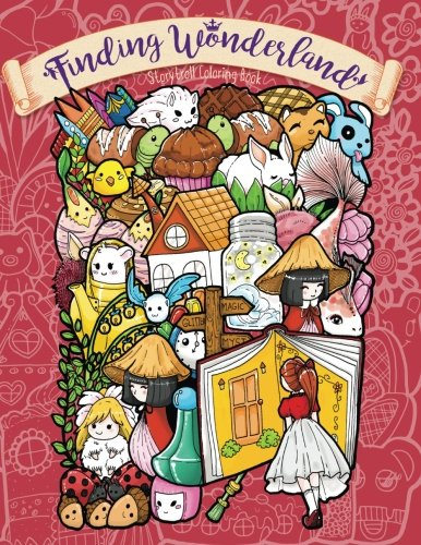 Finding Wonderland - A Whimsical Coloring Book for Adults and Kids: Go on a Beautiful Journey Full ...