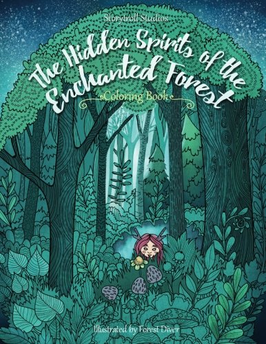 9781987607833 The Hidden Spirits Of Enchanted Forest A Magical Coloring Book For Adults