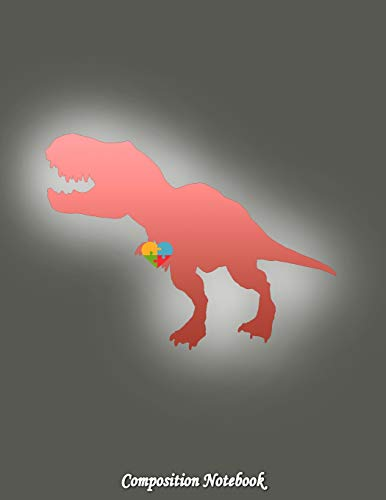 9781987654295: Composition Notebook: Autism Dinosaur College Ruled Lined Pages Book 8.5 x 11 inch (100+ Pages) for School, Note Taking, Writing Stories, Daily Ruled Composition Notebooks (Volume 66)