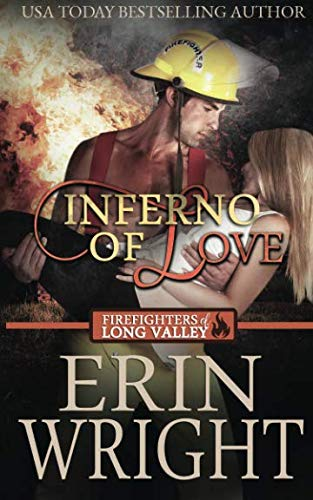 Inferno of Love: A Western Fireman Romance: Erin Wright