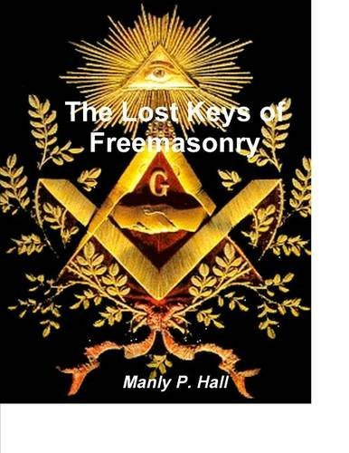 9781987817850: The Lost Keys of Freemasonry
