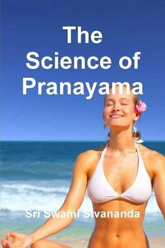 9781987817904: The Science of Pranayama