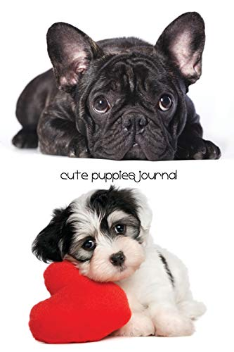 9781987869149: Cute Puppies Journal: 200-page Diary with Cute Pictures of Puppies on the Cover [6 x 9 inches]