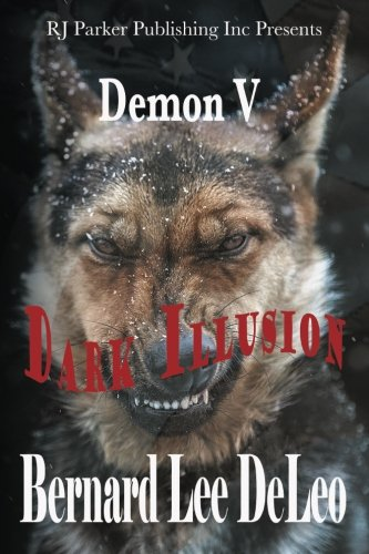 9781987902129: Demon: Dark Illusion (Mike Rawlins and Demon the Dog Book) (Volume 5)