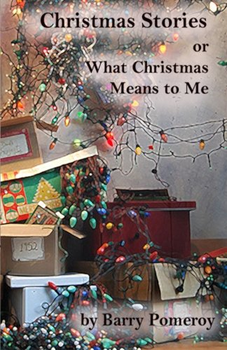 9781987922318: Christmas Stories: Or What Christmas Means to Me