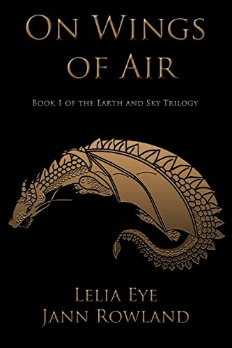 9781987929010: On Wings of Air (Earth and Sky) (Volume 1)