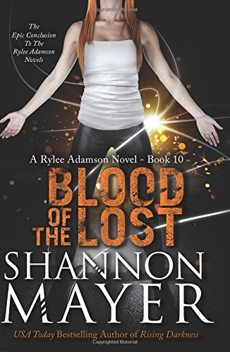 9781987933109: Blood of the Lost (The Rylee Adamson Novels) (Volume 10)