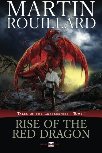 9781987957273: Rise of the Red Dragon: Tales of the Lorekeepers (Volume 1)