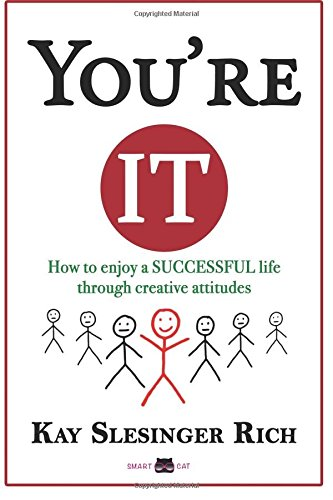 You're It: How to enjoy a SUCCESSFUL: Slesinger Rich, Kay