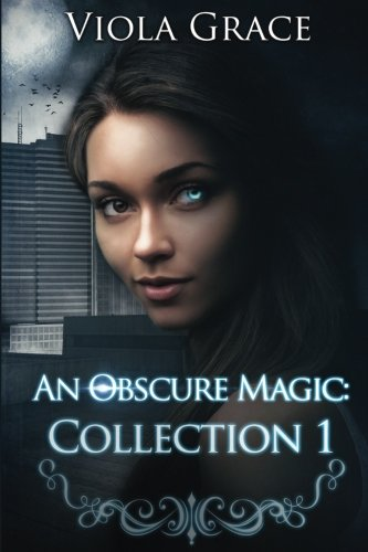 9781987969122: An Obscure Magic: Collection 1 (Volume 1)