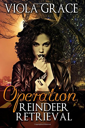 Operation Reindeer Retrieval: Viola Grace