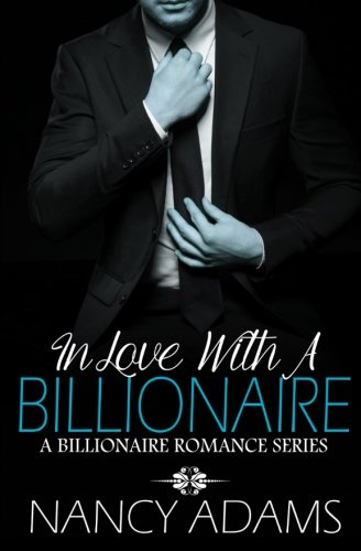 9781987987003: In Love With A Billionaire - A Billionaire Romance Series