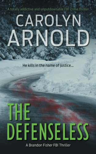 9781988064086: The Defenseless (Brandon Fisher FBI Series)