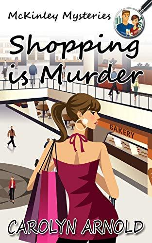 9781988064499: Shopping is Murder (McKinley Mysteries)