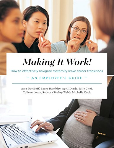 Making It Work! How to Effectively Navigate: Davidoff, Avra; Hambley,
