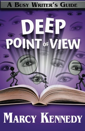 9781988069043: Deep Point of View (Busy Writer's Guides) (Volume 9)