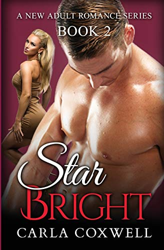 9781988083353: Star Bright: A New Adult Romance Series - Book 2 (Star Bright New Adult Romance Series) (Volume 2)
