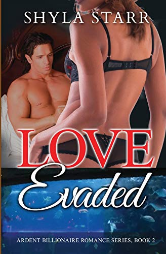 9781988083391: Love Evaded: Ardent Billionaire Romance Series, Book 2 (Volume 2)