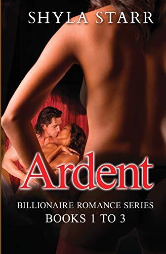 9781988083421: Ardent Billionaire Romance Series - Books 1 to 3