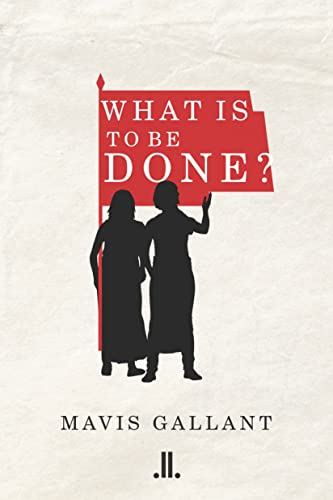 9781988130224: What Is To Be Done?