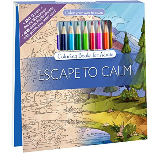 9781988137544: Escape To Calm Adult Coloring Book Set With 24 Colored Pencils And Pencil Sharpener Included: Color Your Way To Calm
